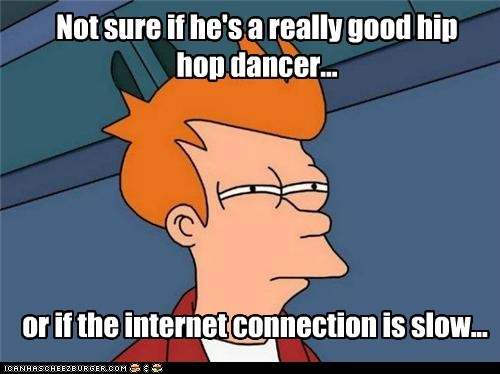 Not sure if he's a really good hip hop dancer...