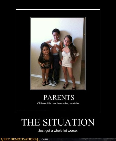idiots,jersey shore,kids,situation,worse