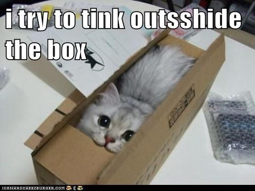 i try to tink outsshide the box