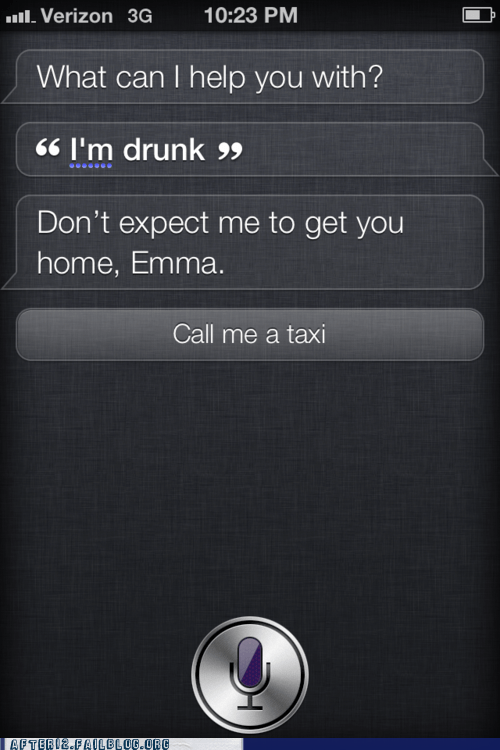 Well Screw You Too, Siri!