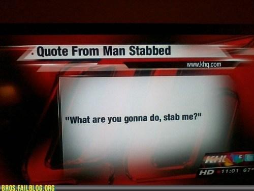 bros,come at me bro,news,stab,stabbed