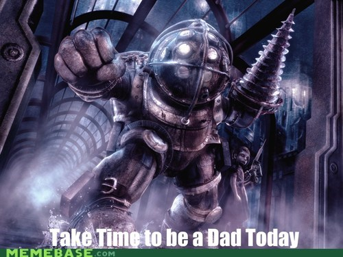 Take Time to Be a (Big) Daddy Today!