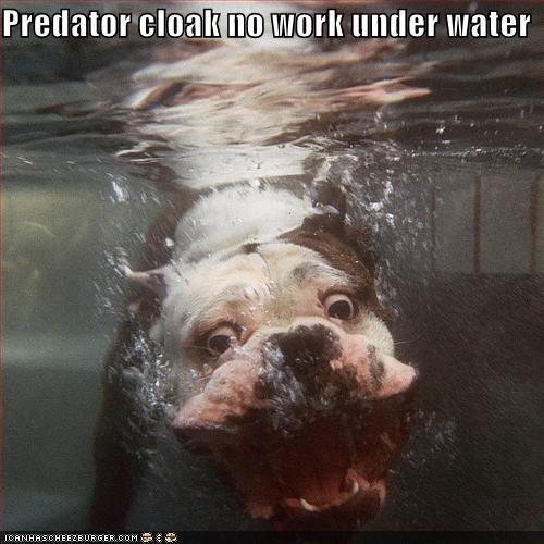 Predator cloak no work under water