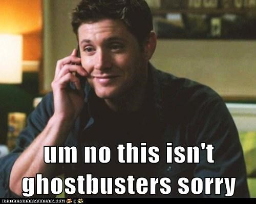 close,dean winchester,Ghostbusters,jensen ackles,Supernatural,wrong number
