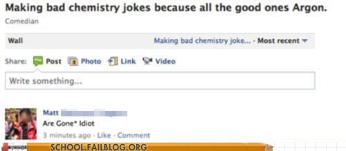 are gone,argon,chemistry jokes,wrong