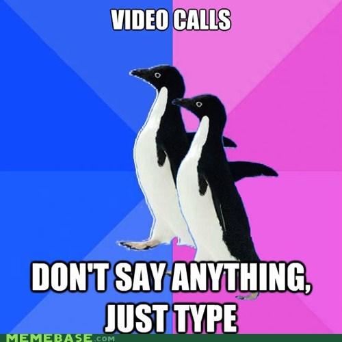 computer,relationship,skype,socially awkward,socially awkward penguin,typing