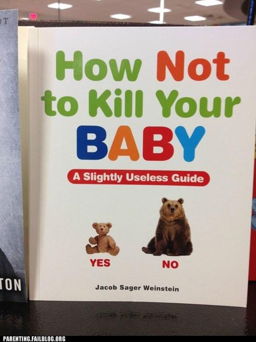 bears,book,g rated,how not to,kill your baby,Parenting FAILS