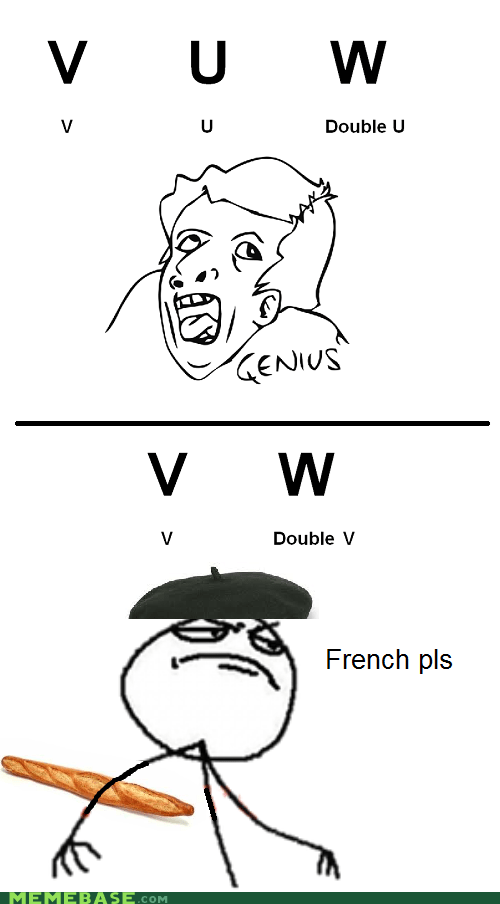 double v,double you,english,french,genius,Rage Comics