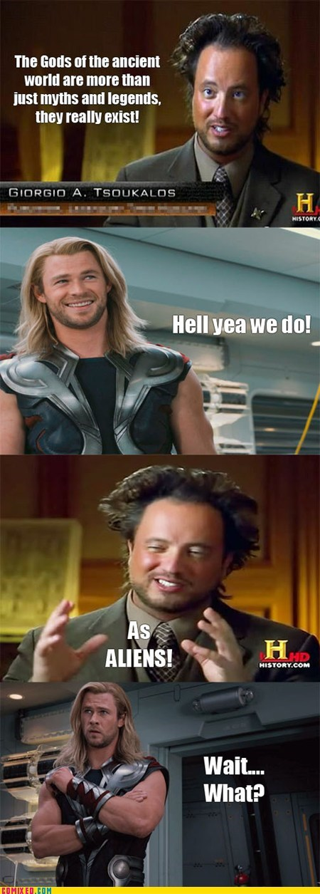 Aliens,avengers,From the Movies,giorgio tsoulokas,history channels,loki,Memes,Thor