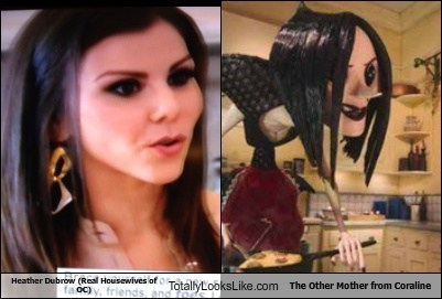 Heather Dubrow (Real Housewives of OC) Totally Looks Like The Other Mother from Coraline