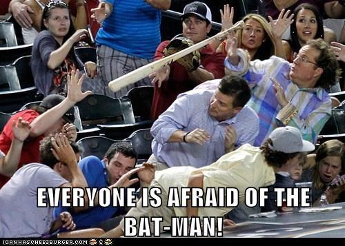 EVERYONE IS AFRAID OF THE              BAT-MAN!