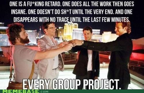 group project,hangover,Memes,school