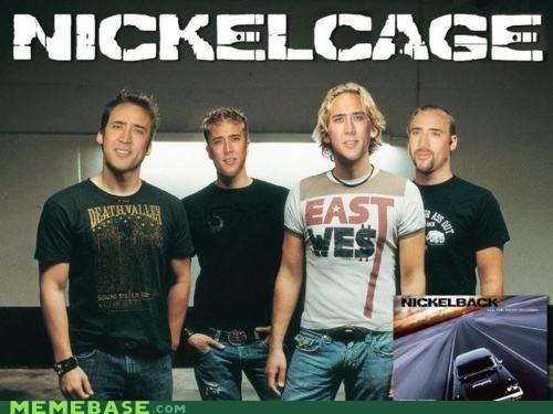 combination,Memes,nick cage,nickelback,nickelcage