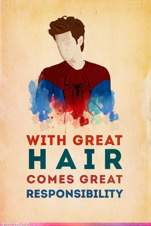 With Great Hair Comes Great Responsibility