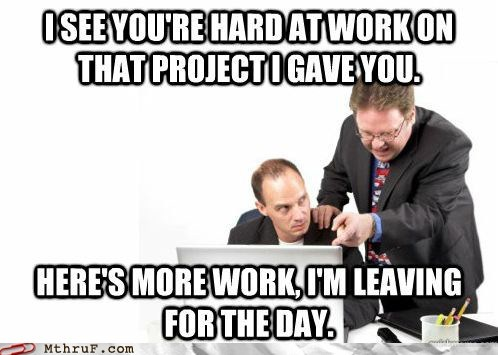 Monday Thru Friday: Scumbag Boss