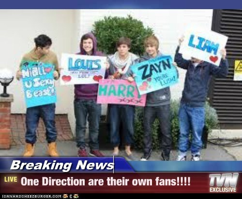 Breaking News - One Direction are their own fans!!!!