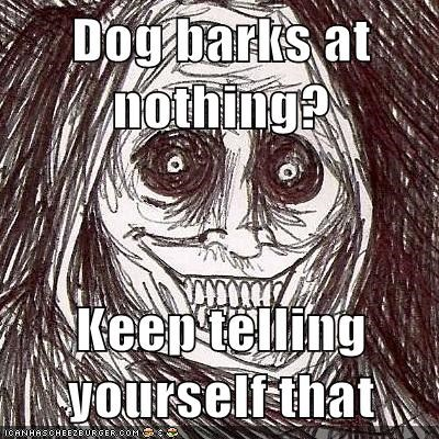 bark,dogs,nothing,The Shadowlurker