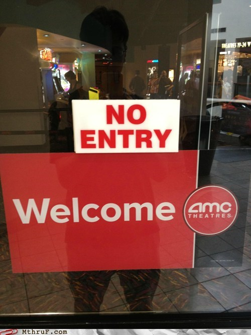 amc theatres,movie theater,movies,no entry,welcome,welcome sign