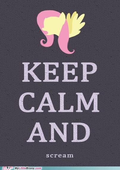 fluttershy,keep calm,meme,scream
