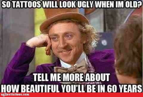 60 years,g rated,Hall of Fame,old tattoos,Ugliest Tattoos,willy wonka meme