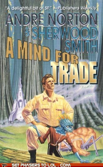 WTF Sci-Fi Book Covers: A Mind for Trade