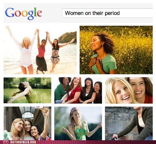 dating fails,g rated,google image search,period,women on their period