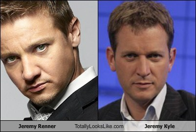 Jeremy Renner Totally Looks Like Jeremy Kyle