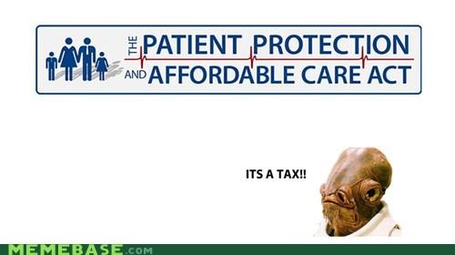 admiral ackbar,america,health care,obamacare,tax
