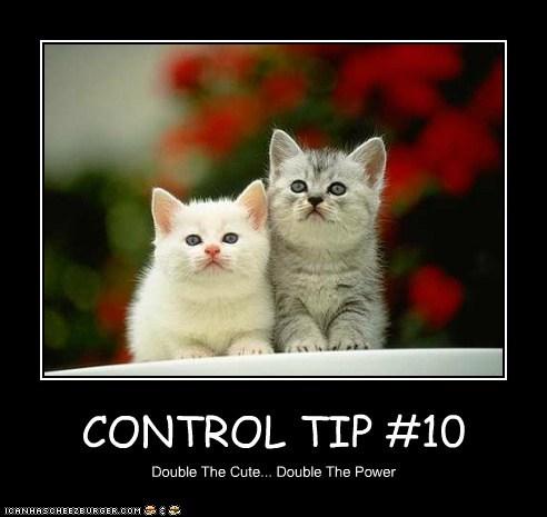 CONTROL TIP #10