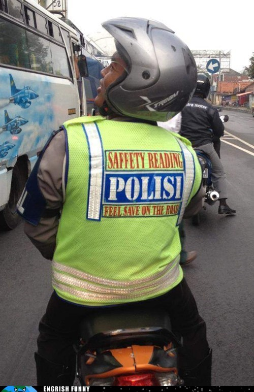 The Police, Keeping Citizens Saffe Since Our Last English Course