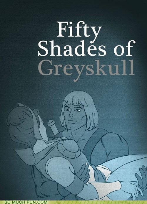extension,fifty shades of grey,grayskull,Hall of Fame,he man,homophone,juxtaposition,literalism,the masters of the univer,the masters of the universe