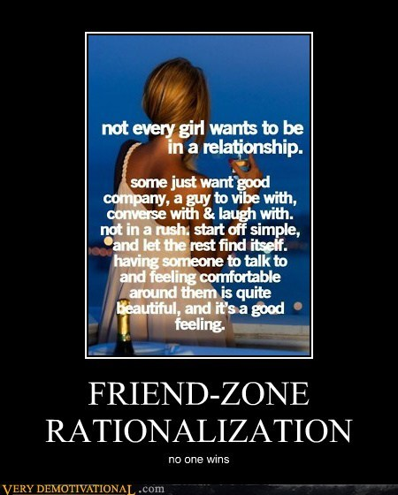FRIEND-ZONE RATIONALIZATION