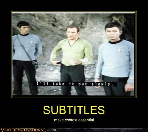 context,hilarious,Star Trek,subtitles