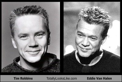 Tim Robbins Totally Looks Like Eddie Van Halen