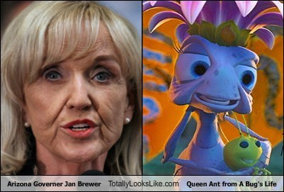 "Arizona Governer Jan Brewer Totally Looks Like Queen Ant from ""A Bug's Life"""