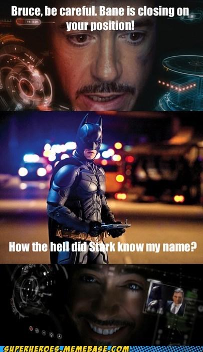 Because I'm Tony Stark