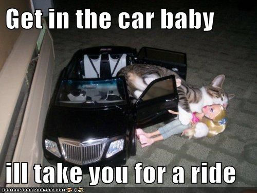 Get in the car baby  ill take you for a ride