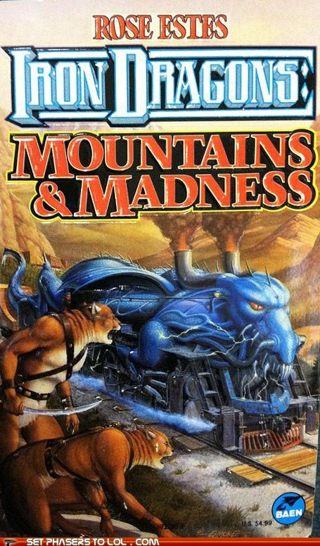 WTF Sci-Fi Book Covers: Iron Dragons: Mountains and Madness