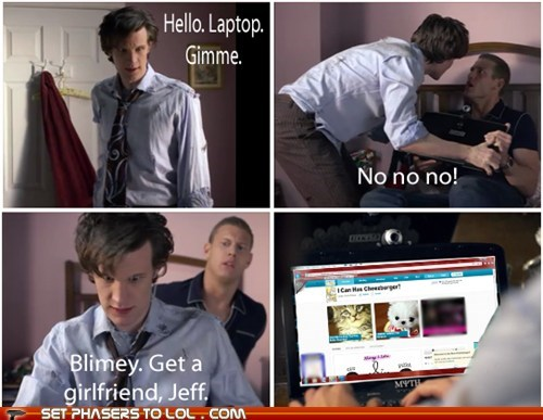 doctor who,get a girlfriend,I Can Has Cheezburger,Jeff,laptop,Matt Smith,the doctor