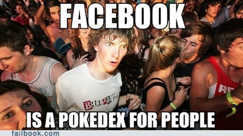 Failbook: Gotta Friend 'Em All!