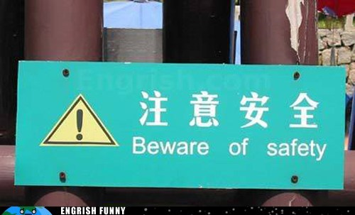 beware of safety,China,chinese,safety