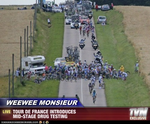 WEEWEE MONSIEUR - TOUR DE FRANCE INTRODUCES MID-STAGE DRUG TESTING