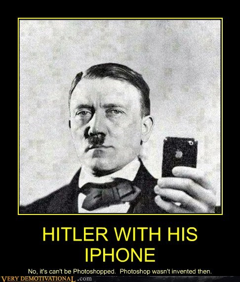 HITLER WITH HIS IPHONE