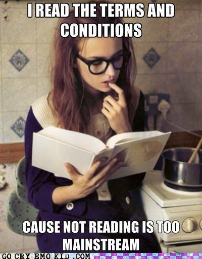 hipster,hipsterlulz,mainstream,reading,terms and conditions
