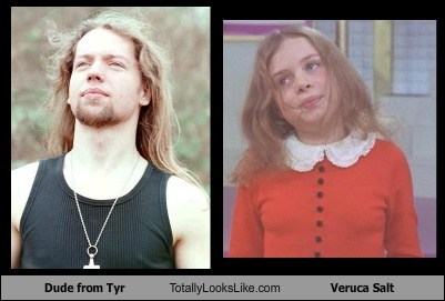 Dude From Tyr Totally Looks Like Veruca Salt