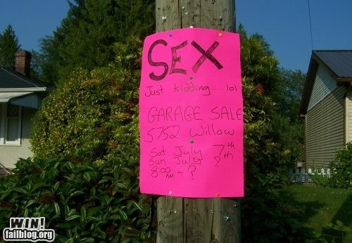 attention,garage sale,sexy times,sign,yard sale