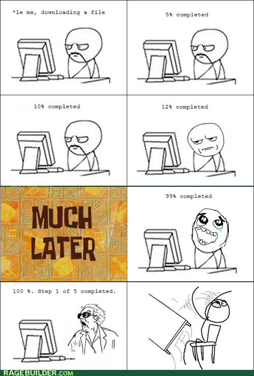 Rage Comics: Now You Want Me to Restart?!