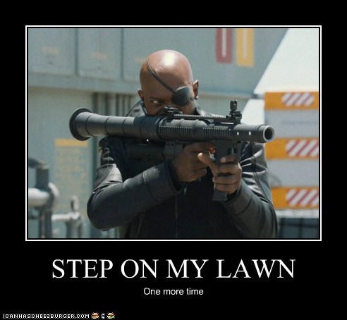 get off my lawn,i dare you,One More Time,rocket launcher,RPG,Samuel L Jackson