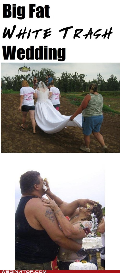 Big Fat White Trash Wedding