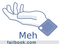 Failbook: I Neither Like Nor Dislike This Post